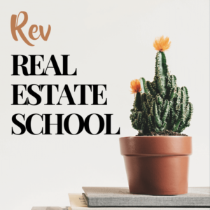 Rev Real Estate School